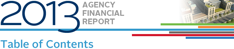 2013 Agency Financial Report, Table of Contents
