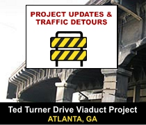 Project Updates and Traffic Detours, Ted Turner Drive Viaduct Project, Atlanta, GA