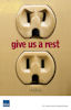 Give us a rest - save electricity