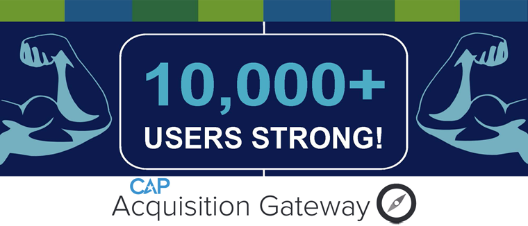 10,000+ Users Strong! CAP Acquisition Gateway