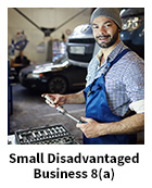 Small Disadvantaged Business 8(a) slide, with smiling man working in a garage